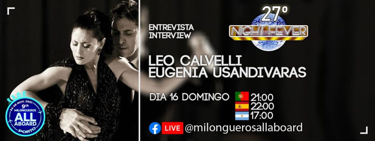 MILONGUEROS ALL ABOARD TANGO FESTIVAL INTERVIEW WITH TANGO DANCER LEO AND EUGENIA
